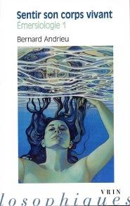 Couverture du livre de Bernard Andrieu parut chez VRIN